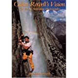 Galen Rowell's Vision: The Art of Adventure Photography (Oxford Drama Library)by Galen Rowell