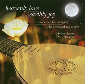 Heavenly Love Earthly Joy: Elizabethan Lute Songs
