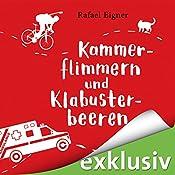Kammerflimmern und Klabusterbeeren (Benny Brandstätter 1) | Rafael Eigner
