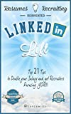 LinkedIn Lift - Resumes, Recruiters, & Reinventing Your Career Thru LinkedIn Profile Optimization