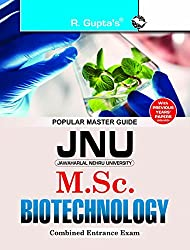 JNU Combined M.Sc. Biotechnology Entrance Examination Guide (GGSIP/DELHI UNIVERSITY/JNU ENTRANCE EXAMS)