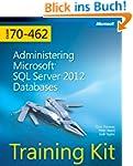 Training Kit Exam 70-462: Administeri...