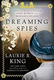 img - for Dreaming Spies: A novel of suspense featuring Mary Russell and Sherlock Holmes book / textbook / text book