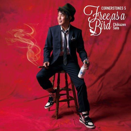 Free as a Bird -CORNERSTONES 5-