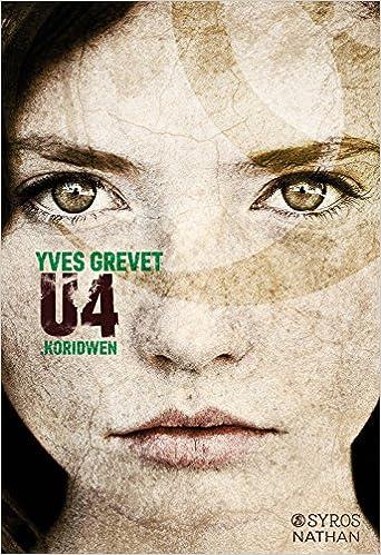 U4 : Koridwen - Yves Grevet