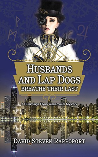 Husbands And Lap Dogs Breathe Their Last by David Steven Rappoport ebook deal