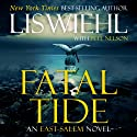 Fatal Tide Audiobook by Lis Wiehl Narrated by Devon O'Day