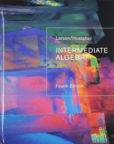 Larson, Intermediate Algebra, 4th Edition Plus Smarthinking