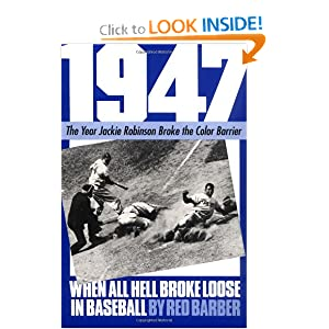 1947: When All Hell Broke Loose In Baseball (Da Capo Paperback)