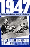 img - for 1947: When All Hell Broke Loose In Baseball (Da Capo Paperback) book / textbook / text book