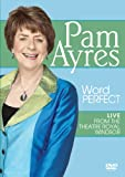 Pam Ayres - Word Perfect: Live at the Theatre Royal Windsor [DVD]