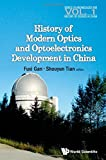 img - for Episodes of Modern & Contemporary Optics and Optoelectronics Development in China book / textbook / text book