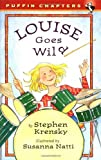 Louise Goes Wild (Action Packs) (0141312602) by Krensky, Stephen