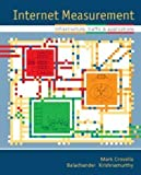 img - for Internet Measurement: Infrastructure, Traffic and Applications 1st edition by Crovella, Mark, Krishnamurthy, Balachander (2006) Hardcover book / textbook / text book