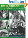 Draw Animals in Nature With Lee Hammo...