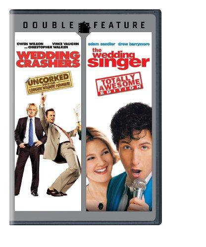 Cast Of Wedding Singer: Wedding Crashers (Uncorked Edition)/ The Wedding Singer
