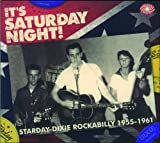 It s Saturday Night! Starday-Dixie Rockabilly 1955-1961 Various