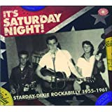 It s Saturday Night! Starday-Dixie Rockabilly 1955-1961by Various