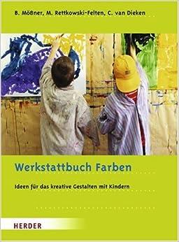 Werkstattbuch farben ideen und anregungen f r das for Raumgestaltung christel van dieken