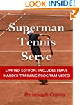 Superman Tennis Serve (Limited Edition)