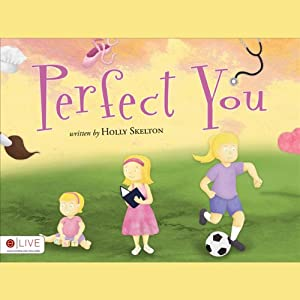 Perfect You | [Holly Skelton]