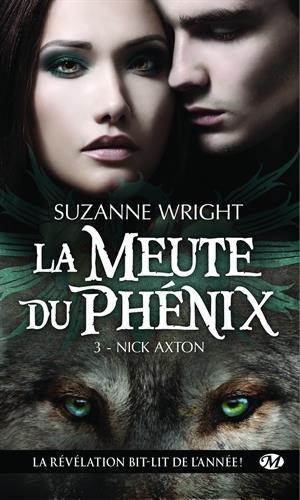 La meute du Phénix, Tome 3 : Nick Axton 51FvRghRVDL