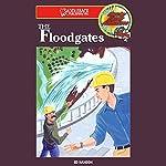 The Floodgates: Barclay Family Advenutres | Ed Hanson