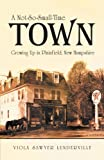img - for A Not-So-Small-Time Town: Growing Up in Plainfield, New Hampshire book / textbook / text book