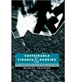 img - for [(Sustainable Finance and Banking: The Financial Sector and the Future of the Planet )] [Author: Marcel Jeucken] [Jan-2002] book / textbook / text book