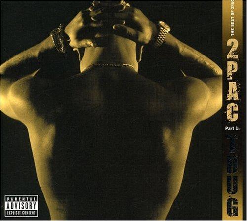 2pac - The Best Of 2pac, Part 1: Thug - Zortam Music