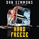 Hard Freeze Audiobook by Dan Simmons Narrated by Fred Filbrich