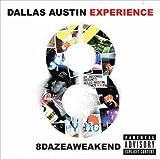 echange, troc Dallas Austin Experience - 8dazeaweakend