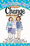img - for The Christian Girl's Guide to Change book / textbook / text book