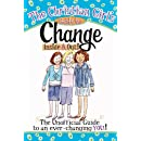 The Christian Girl's Guide to Change