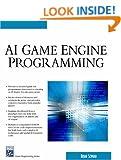 AI Game Engine Programming (Charles River Media Game Development)