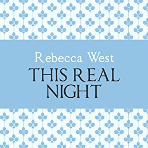This Real Night | [Rebecca West]