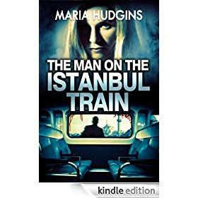 The Man on the Istanbul Train (A Lacy Glass Archaeology Mystery)