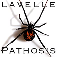 Pathosis - The Year of the Spiders: A Dark Evolution, Book 1 Audiobook by Jason LaVelle Narrated by Melanie Ewbank