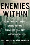 img - for Enemies Within: Inside the NYPD's Secret Spying Unit and bin Laden's Final Plot Against America book / textbook / text book