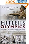 Hitler's Olympics: The 1936 Berlin Ol...