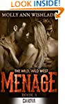 Menage (The Wild, Wild West - Book 3)