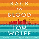 Back to Blood | Tom Wolfe