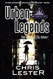 Urban Legends (Tales of Metamor City) (Volume 1)