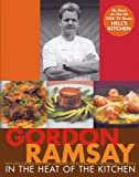 In The Heat Of The Kitchen (0764588346) by Gordon Ramsay