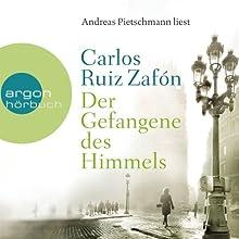 Der Gefangene des Himmels | Livre audio Auteur(s) : Carlos Ruiz Zafón Narrateur(s) : Andreas Pietschmann