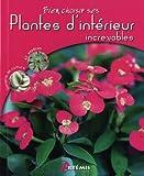 echange, troc Gérard Sasias - Plantes d'intérieur increvables