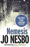 Jo Nesbo Nemesis: A Harry Hole thriller (Oslo Sequence 2)