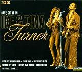 echange, troc Ike & Tina Turner - Baby Get It On
