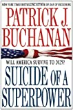 img - for Suicide of a Superpower: Will America Survive to 2025? book / textbook / text book