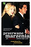 img - for Przerwane marzenia Jak JFK junior zmienil moje zyc book / textbook / text book